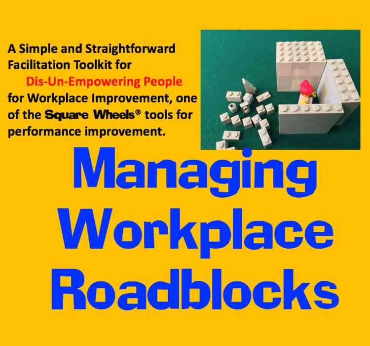 MANAGING WORKPLACE ROADBLOCKS TOOLKIT - Workplace improvement tool